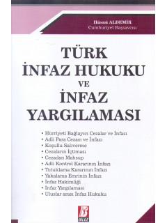 Türk İnfaz Hukuku ve İnfaz Yargılaması