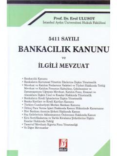 Bankacılık Kanunu ve İlgili Mevzuat