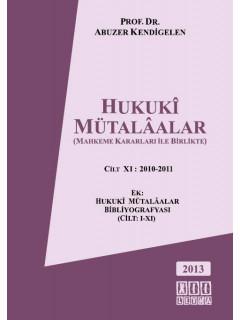 Hukuki Mütalaalar Cilt XI: 2010-2011
