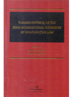 Turkısh Reports To The Xıxth Internatıonal Congress Of Comparatıve Law