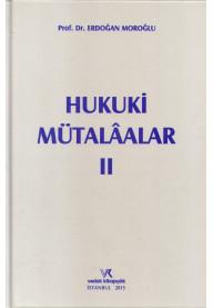 Hukuki Mütalaalar II