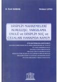 Disiplin Mahkemeleri Kuruluşu, Yargılama Usulü ve Disiplin Suç ve Cezaları Hakkında Kanun