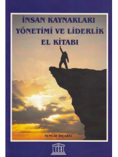 İnsan Kaynakları Yönetimi ve Liderlik El Kitabı