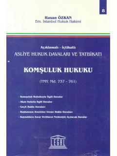 Komşuluk Hukuku TMY Md. 737-761