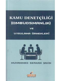 Kamu Denetçiliği (Ombudsmanlık) ve Uygulama Örnekleri