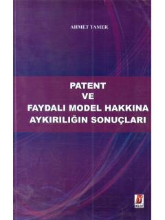 Patent ve Faydalı Model Hakkında Aykırılığın Sonuçları