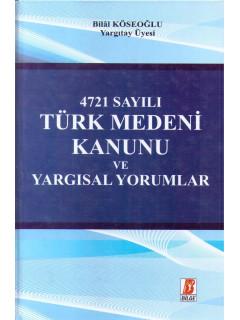 4721 Sayılı Türk Medeni Kanunu Ve Yargısal Yorumlar
