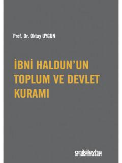 İbn Haldun'un Toplum ve Devlet Kuramı