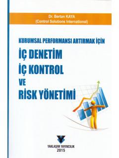 İç Denetim, İç Kontrol ve Risk Yönetimi