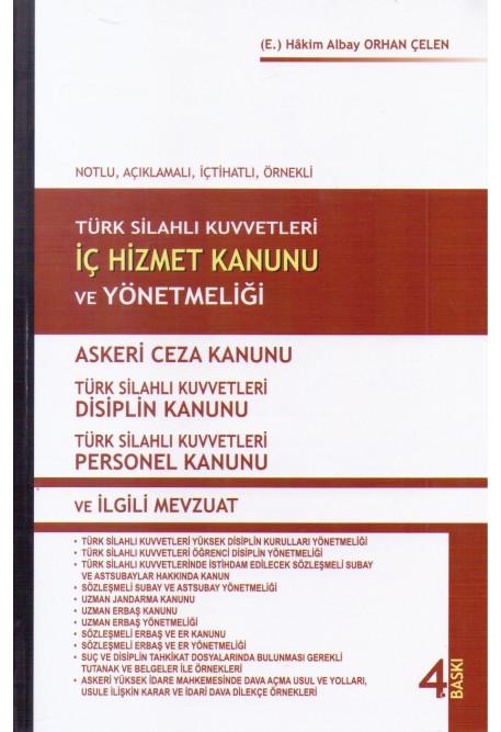 Tsk İç Hizmet Kanunu Ve Yönetmeliği Askeri Ceza Kanunu Tsk Disiplin Kanunu Tsk Personel Kanunu Ve İlgili Mevzuat