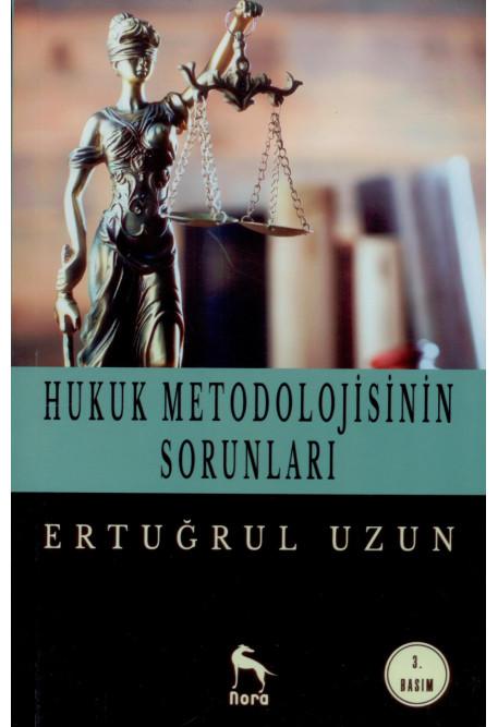 Hukuk Metodolojisinin Sorunları