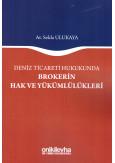 Brokerin Hak ve Yükümlülükleri
