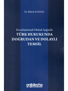 Türk Hukukunda Doğrudan ve Dolaylı Temsil