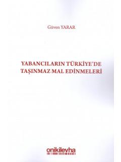 Yabancıların Türkiye'de Taşınmaz Mal Edinmeleri