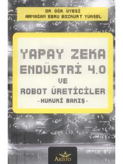 Yapay Zeka Endüstri 4.0 ve Robot Üreticiler