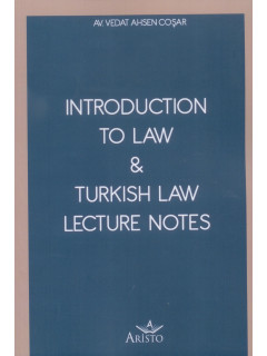 Introduction To Law & Turkish Law Lecture Notes
