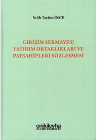 Girişim Sermayesi Yatırım Ortaklıkları ve Paysahipleri Sözleşmelesi