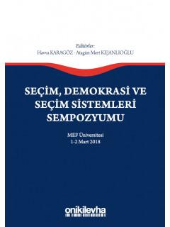 Seçim, Demokrasi ve Seçim Sistemleri Sempozyumu