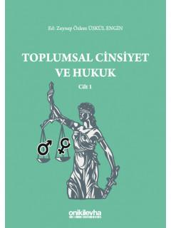 Toplumsal Cinsiyet ve Hukuk Cilt 1