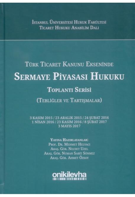 Sermaye Piyasası Hukuku Toplantı Serisi