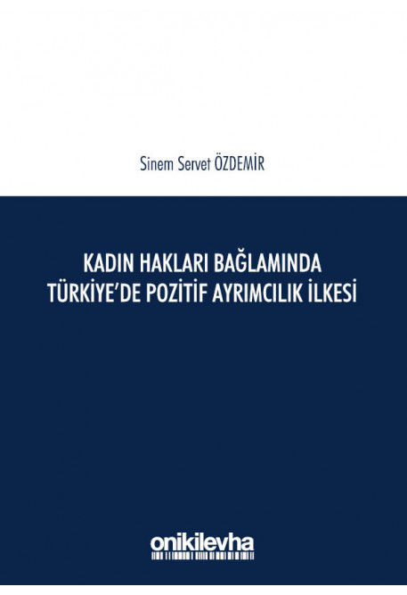 Türkiye'de Pozitif Ayrımcılık İlkesi