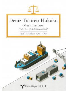 Deniz Ticaret Hukuku (Maritime Law)