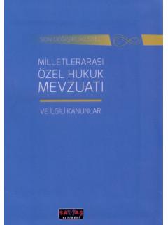 Milletlerarası Özel Hukuk Mevzuatı ve İlgili Kanunlar