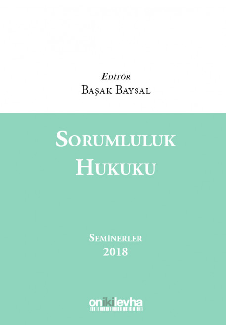 Sorumluluk Hukuku Seminerler 2018