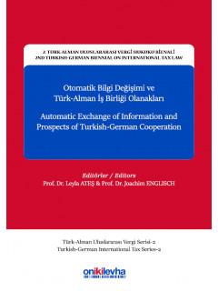 Otomatik Bilgi Değişimi ve Türk-Alman İş Birliği Olanakları