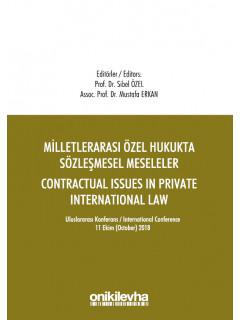 Milletlerarası Özel Hukukta Sözleşmesel Meseleler