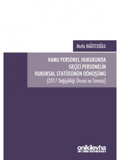 Kamu Personel Hukukunda Geçici Personelin Hukuksal Statüsünün Dönüşümü