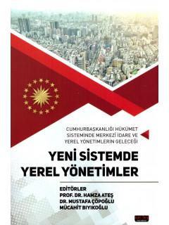 Yeni Sistemde Yerel Yönetimler