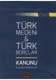 Türk Medeni & Türk Borçlar Kanunu ve İlgili Kanunlar