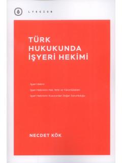 Türk Hukukunda İşyeri Hekimi