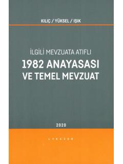 1982 Anayasası ve Temel Mevzuat
