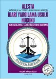 İdari Yargılama Usulü Hukuku Konu Anlatımlı ve Çözümlü Soru Bankası (Alesta)