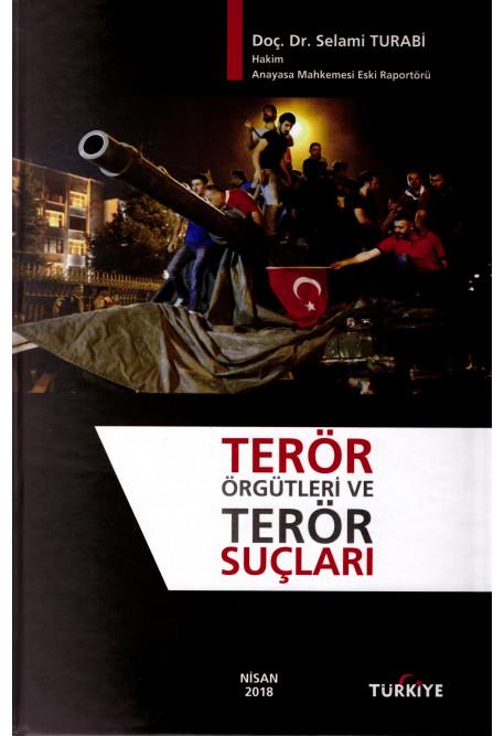 Terör Örgütleri ve Terör Suçları