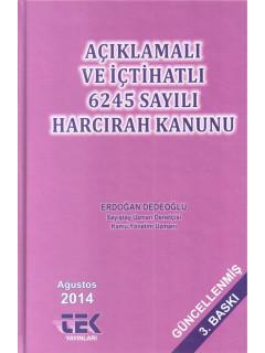 Açıklamalı ve İçhatlı 6245 Sayılı Harcırah Kanunu