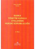 Banka Yönetim Üyelerinin Hukuki Sorumluluğu