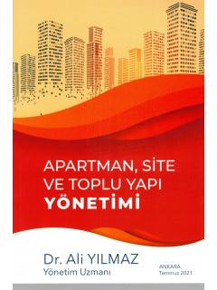 Apartman, Site ve Toplu Yapı Yönetimi