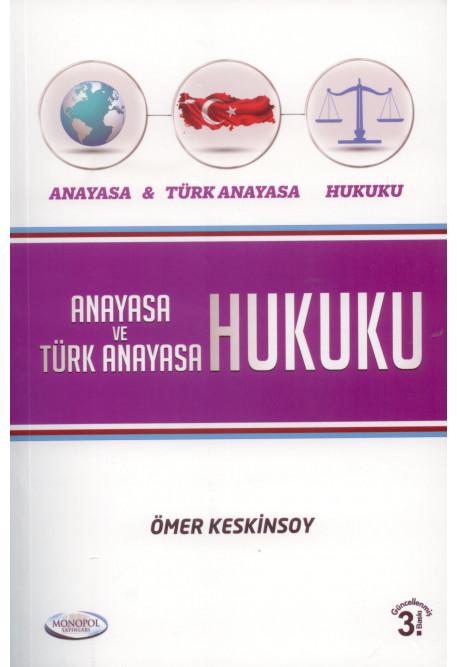 Anayasa ve Türk Anayasa Hukuku