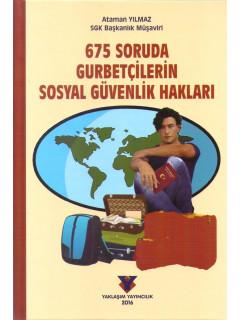 657 Soruda Gurbetçilerin Sosyal Güvenlik Hakları