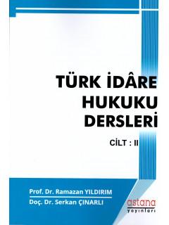Türk İdare Hukuku Dersleri Cilt: II