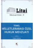 Temel Milletlerarası Özel Hukuk Mevzuatı