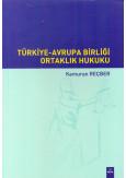 Türkiye - Avrupa Birliği Ortaklık Hukuku