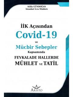 Covid-19 ve Mücbir Sebepler Kapsamında Fevkalade Hallerde Mühlet ve Tatil