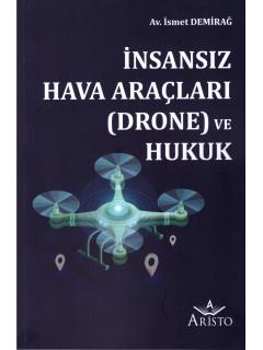 İnsansız Hava Araçları (Drone) ve Hukuk