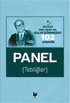 Ord. Prof. Dr. Sulhi Dönmezer 102 Yaşında Panel (Tebliğler)