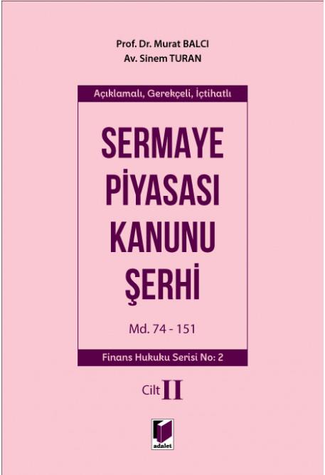 Sermaye Piyasası Kanunu Şerhi Cilt II