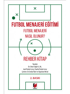Futbol Menajeri Nasıl Olunur?